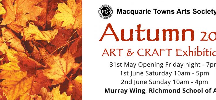 MTAS Annual Autumn Exhibition 31st May, 1st & 2nd June